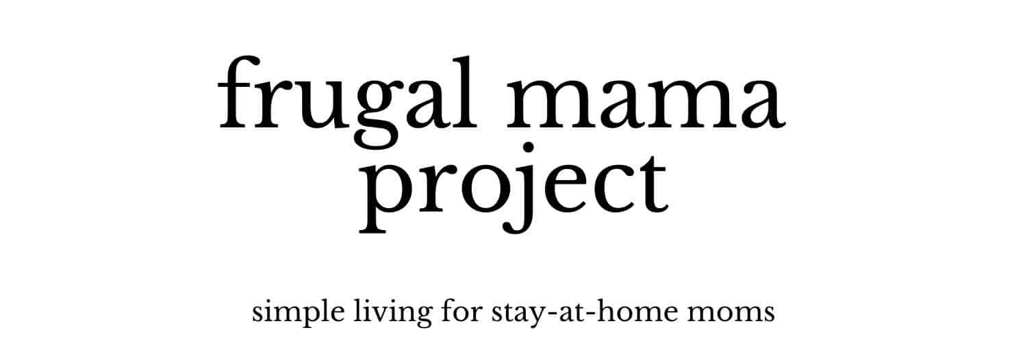 Frugal Mama Project